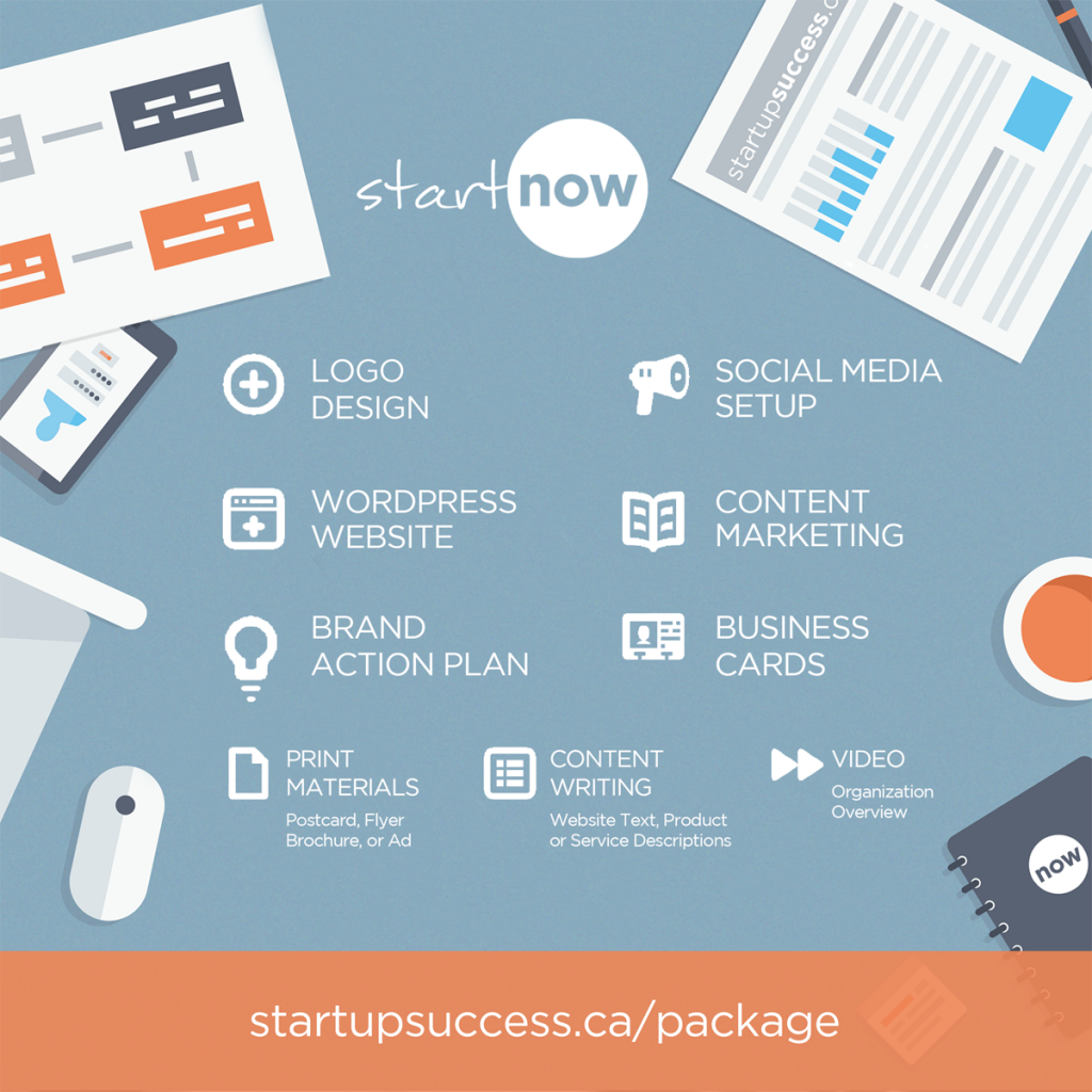 All-in-one package to brand and share your startup from startupsuccess.ca/package.